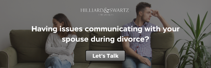 How to Communicate with Your Spouse and Divorce Attorney During a Divorce